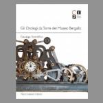 Gli orologi da torre del Museo Bergallo