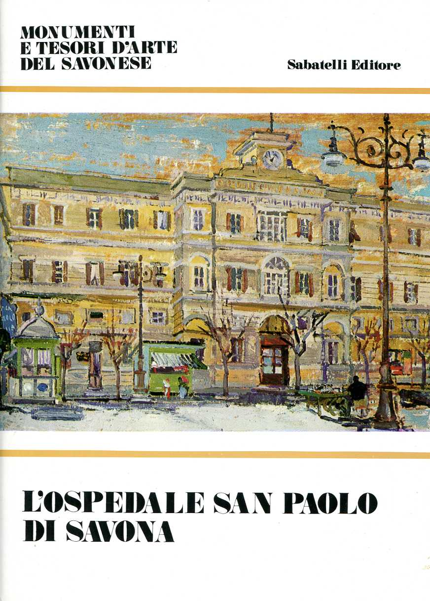 L'Ospedale San Paolo di Savona