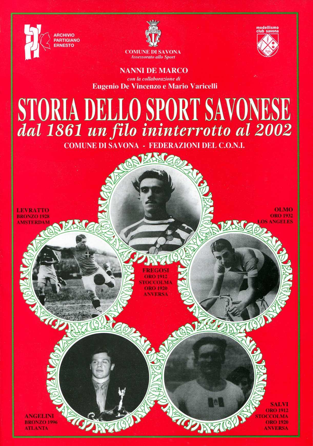 Storia dello sport savonese - Dal 1861 un filo ininterrotto al 2002