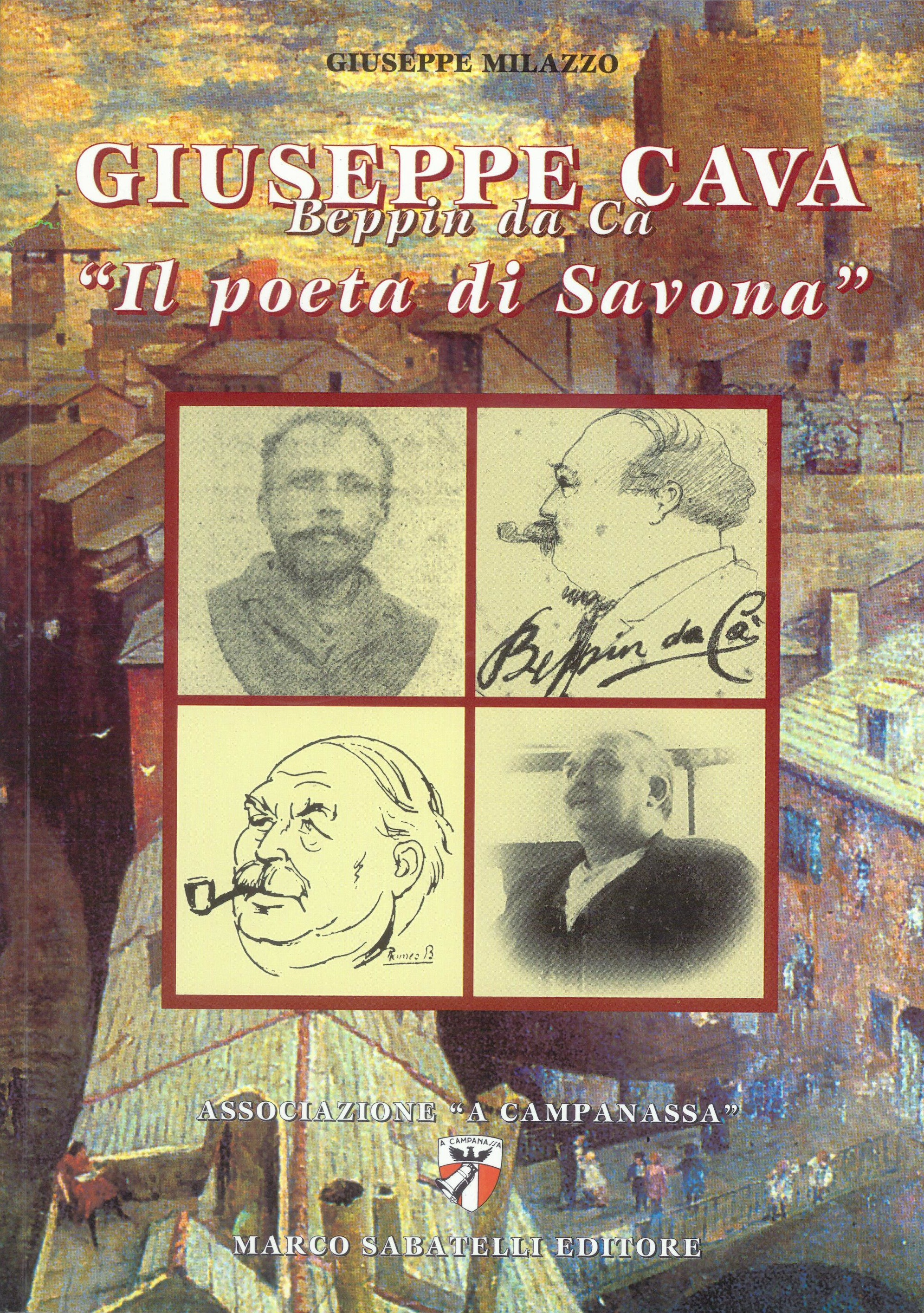 Giuseppe Cava - Il poeta di Savona