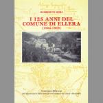 I 125 anni del Comune di Ellera 1804-1929