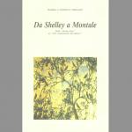 """Da Shelley a Montale - Dalla """"divina baia"""" ai """"clivi vendemmiati del Mesco"""""""
