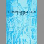 Il movimento cattolico a Savona