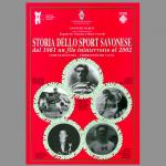 Storia dello sport savonese - Dal 1861 al 2002 un filo ininterrotto