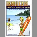 Io speriamo che me la surfo - Storia di un napoletano a Maui