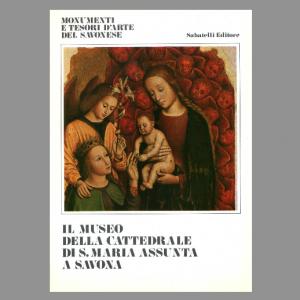Il museo della Cattedrale di S. Maria Assunta a Savona