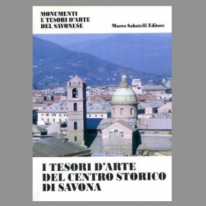 I Tesori d'arte del Centro Storico di Savona