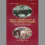 """Dalla """"Michallet"""" al """"Vada Sabatia Center"""" - Evoluzione di una fabbrica in una città in profonda trasformazione urbana"""