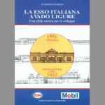 La Esso Italiana a Vado Ligure - Una sfida storica per lo sviluppo